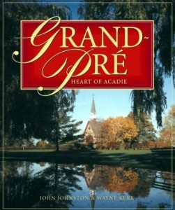 Grand-Pré, Heart of Acadie