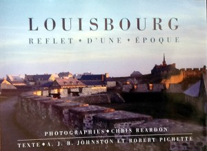 Louisbourg, Reflets d'une époque