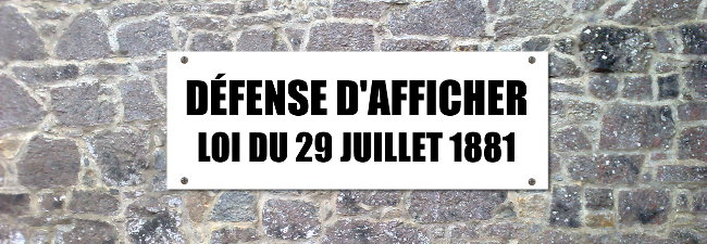 Défense d'afficher - Loi du 29 juillet 1881