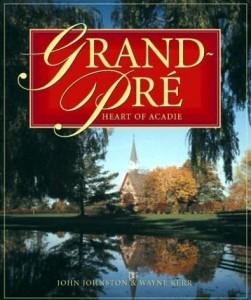 Grand-Pré, Heart of Acadie