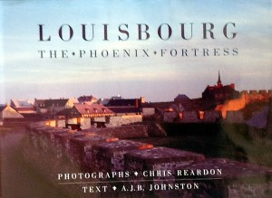 Louisbourg: The Phoenix Fortress