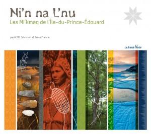 Ni'n na L'nu: Les Mi'kmaq de l'Île-du-Prince-Édouard